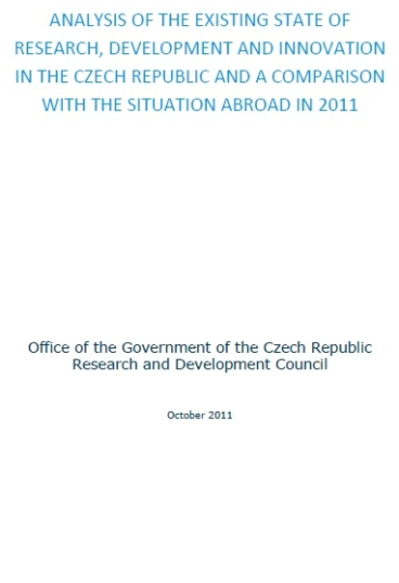 Analysis of the existing state of research, development and innovation in the Czech Republic and a comparison with the situation abroad in 2011