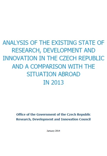 Analysis of the existing state of research, development and innovation in the Czech Republic and a comparison with the situation abroad in 2013