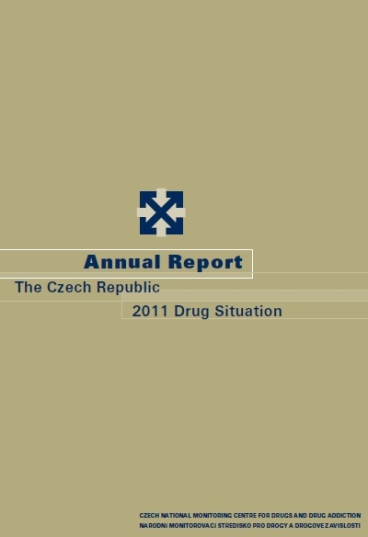 Annual Report The Czech Republic 2011 Drug Situation