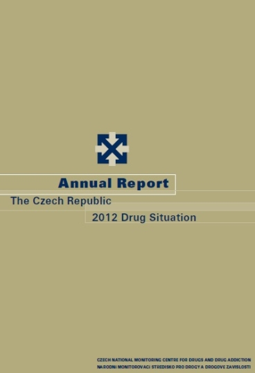 Annual Report The Czech Republic 2012 Drug Situation