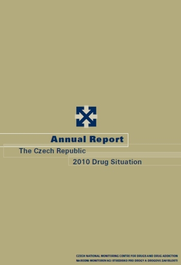Annual Report The Czech Republic 2010 Drug Situation