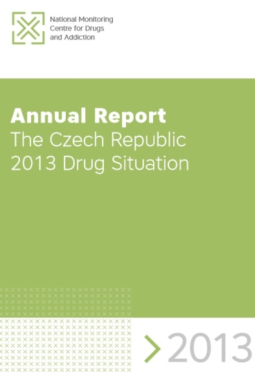 National Report The Czech Republic 2013 Drug Situation